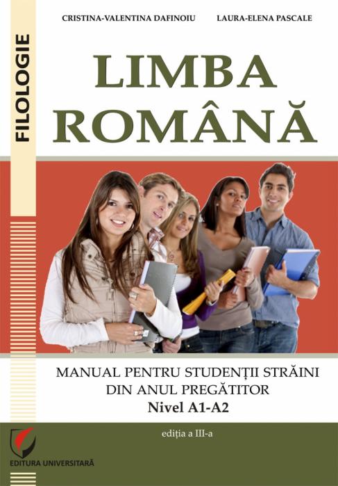 Limba romana. Manual pentru studentii straini din anul pregatitor (Nivel A1-A2) 0