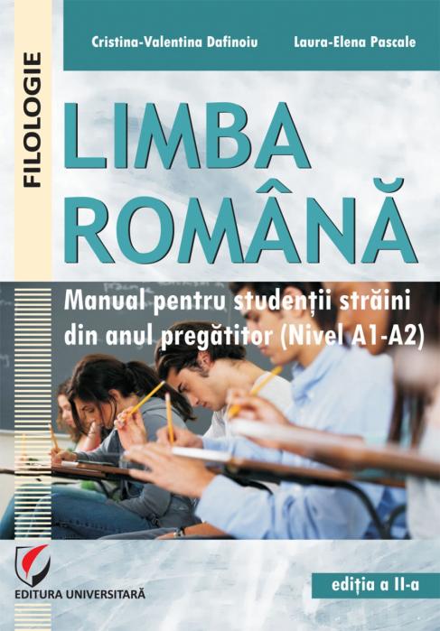 Limba romana. Manual pentru studentii straini din anul pregatitor (Nivel A1-A2) [0]