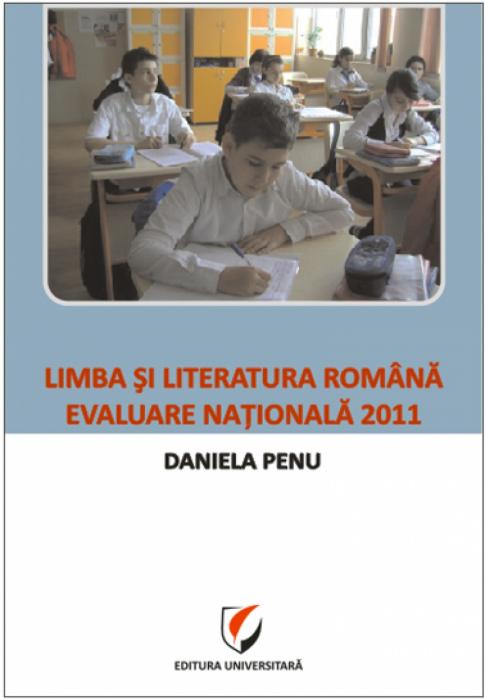 Limba si literatura romana. Evaluare nationala 2011 0