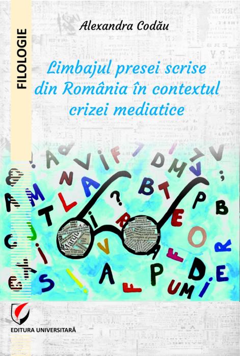 Limbajul presei scrise din Romania in contextul crizei mediatice [0]