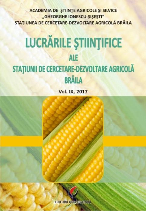 Lucrarile stiintifice ale Statiunii de Cercetare-Dezvoltare Agricola, Vol. IX, 2017 0