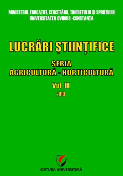 The scientific papers. Series Agriculture - Horticulture, vol III, 2010 0
