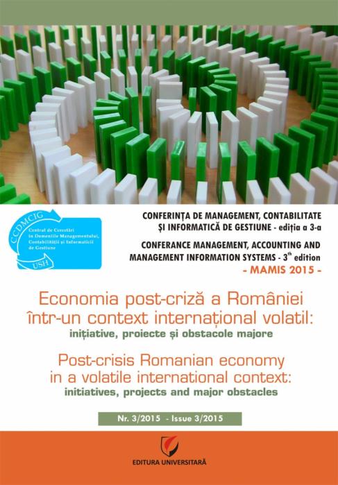 MAMIS 2015. Economia post-criza a Romaniei intr-un context international volatil: iniţiative, proiecte şi obstacole majore 0