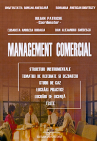 Management comercial - Structuri instrumentale, tematici de referate si dezbaterii, studii de caz, lucrari practice, lucrari de licenta 0