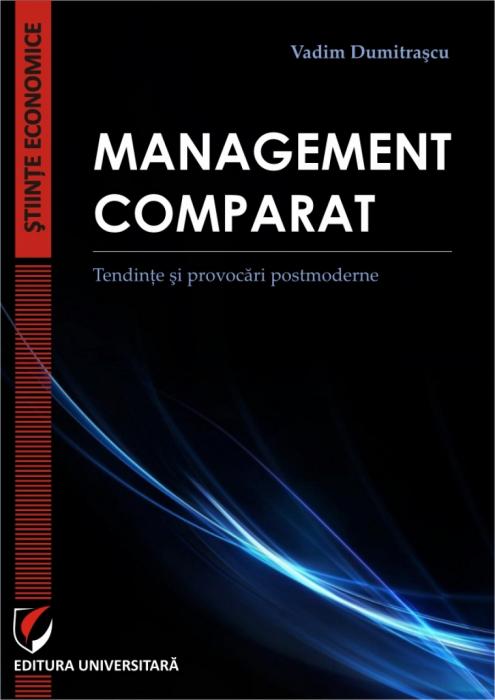 Management comparat. Tendinte si provocari postmoderne [0]