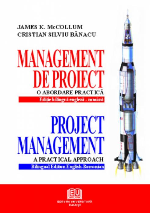 Management de proiect – o abordare practică. Project management – a practical approach 0