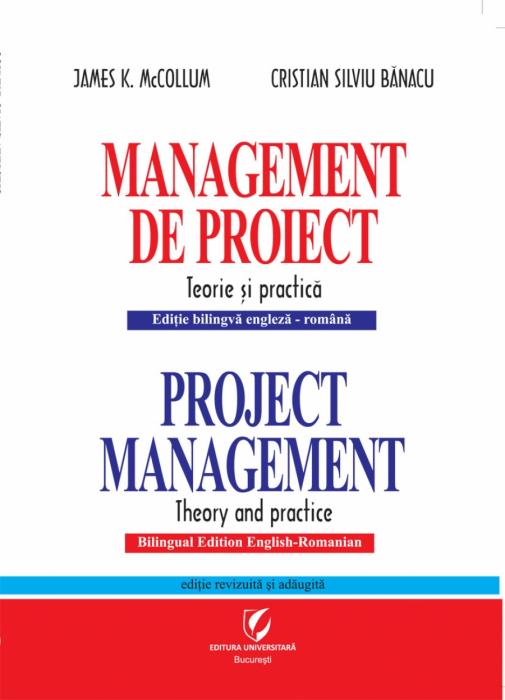 Management de proiect. Teorie si practica 0