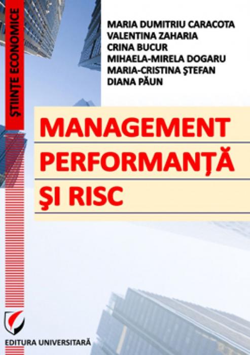Management, performanta si risc 0