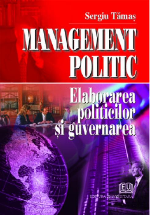 Management politic. Elaborarea politicilor şi guvernarea 0