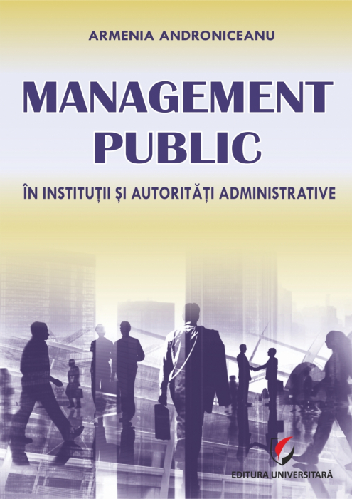 Management public in institutii si autoritati administrative 0