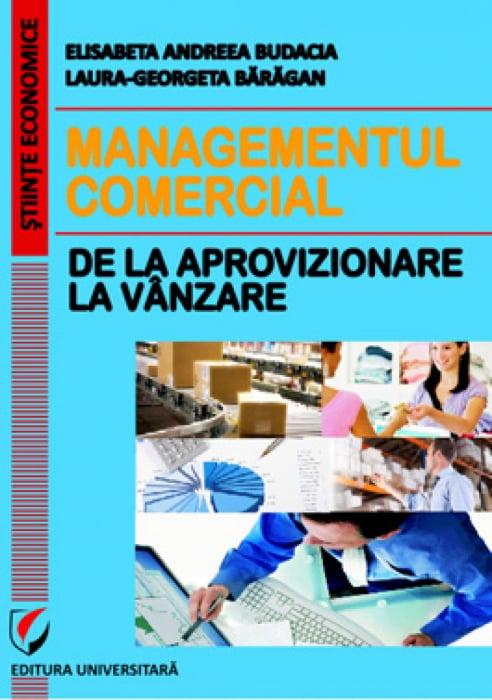 Managementul comercial - de la aprovizionare la vanzare 0
