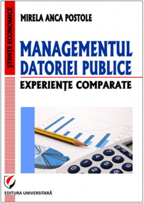 Managementul datoriei publice. Experiente comparate 0