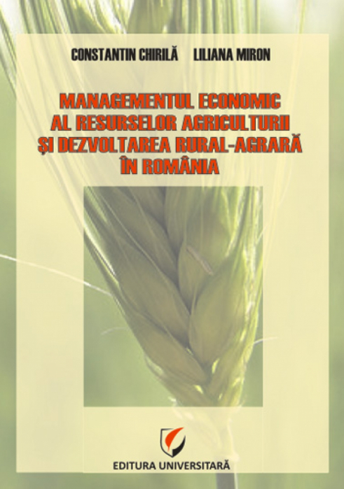 Economic management of resources, agrarian agriculture and rural development in Romania [0]