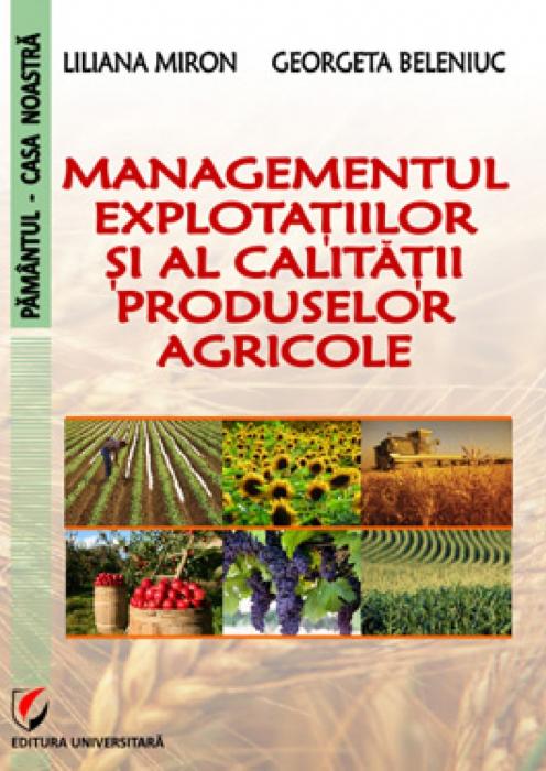 Managementul exploatatiilor si al calitatii produselor agricole 0