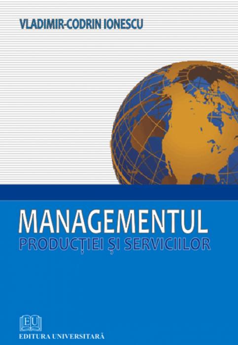 Managementul producţiei şi serviciilor 0