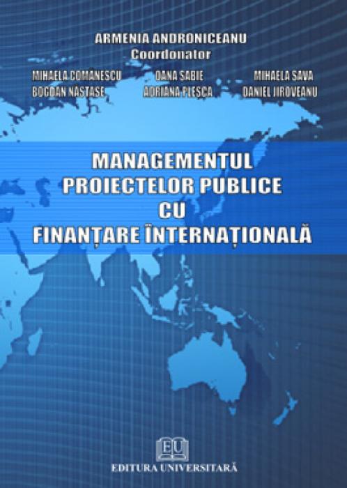 Managementul proiectelor publice cu finanţare internaţională 0