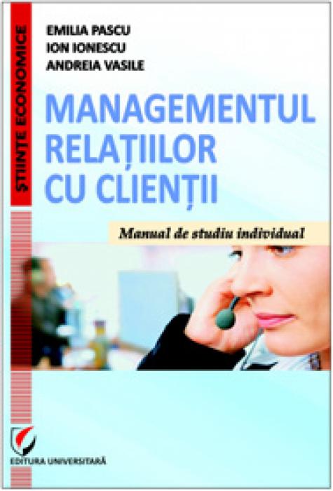 Managementul relatiilor cu clientii. Manual de studiu-individual [0]