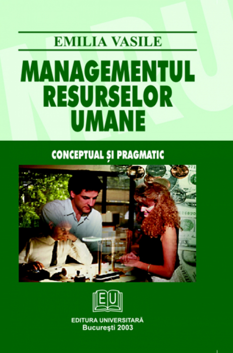 Managementul resurselor umane - Conceptual si pragmatic 0