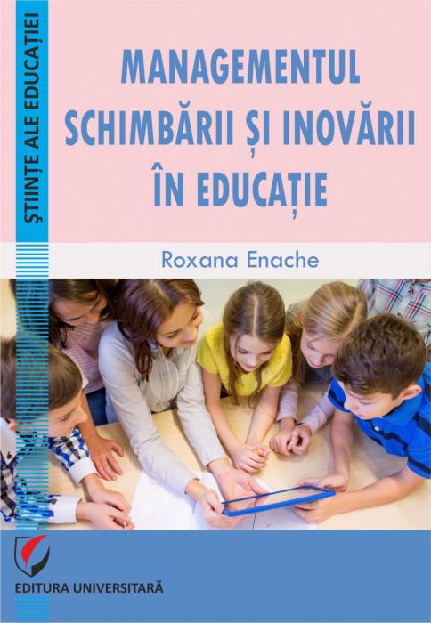 Managementul schimbarii si inovarii in educatie [0]