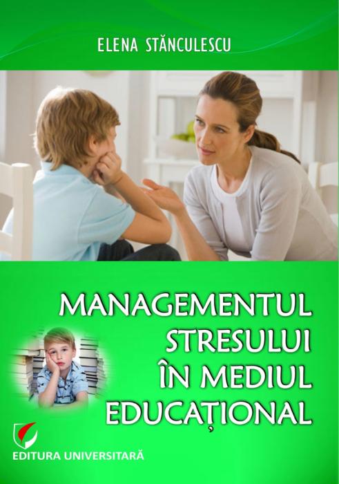 Managementul stresului in mediul educational [0]