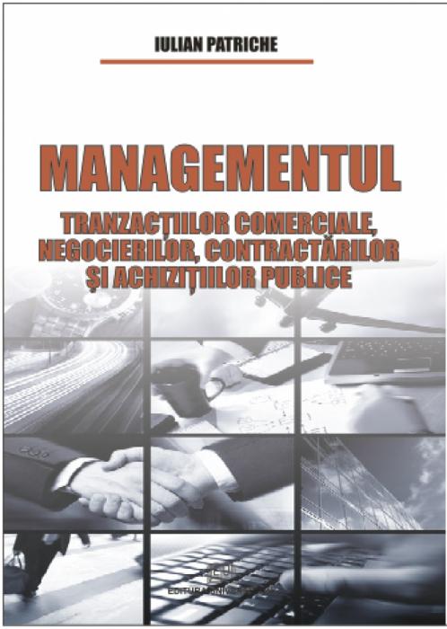 Managementul tranzactiilor comerciale, negocierilor, contractarilor si achizitiilor publice 0