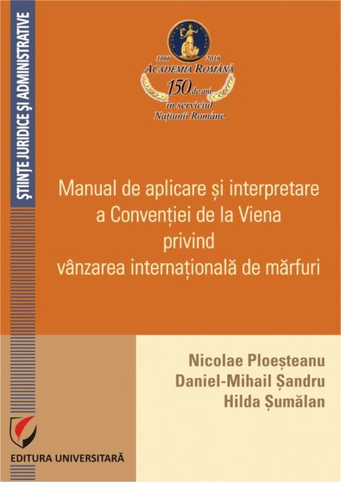 Manual de aplicare si interpretare a  Conventiei de la Viena privind vanzarea internationala de marfuri 0