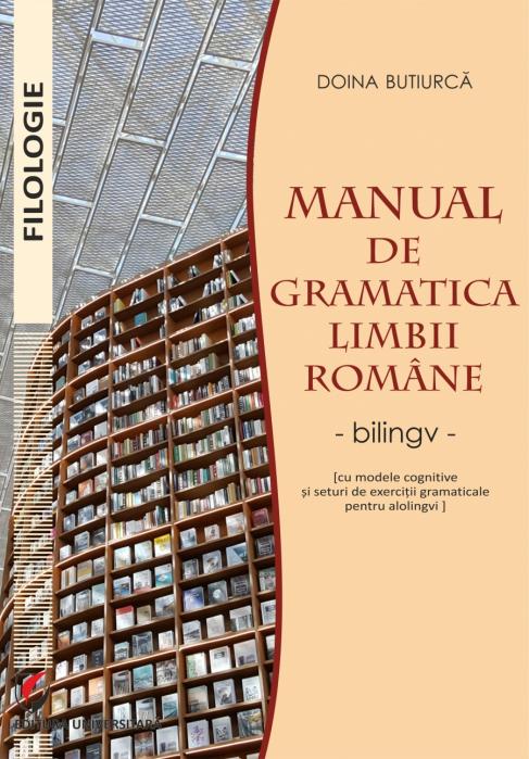 Manual de gramatica limbii romane. Bilingv (roman-maghiar) 0