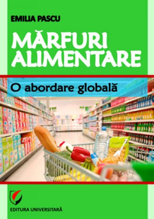 Marfuri alimentare. O abordare globala 0