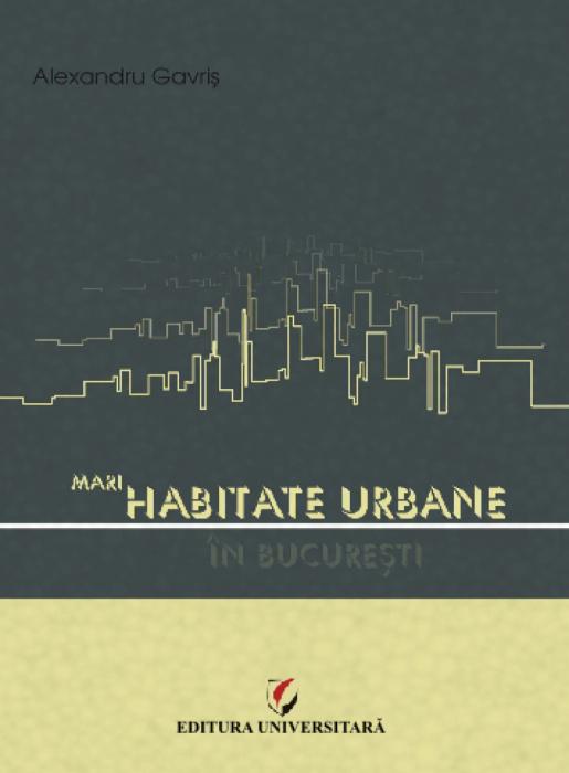 Mari habitate urbane în Bucureşti [0]