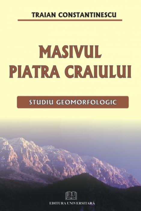Masivul Piatra Craiului - Studiu geomorfologic [0]