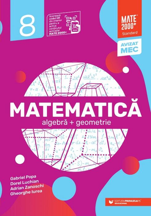 Matematica. Algebra, geometrie. Clasa a VIII-a. 2021 - 2022 Standard [0]