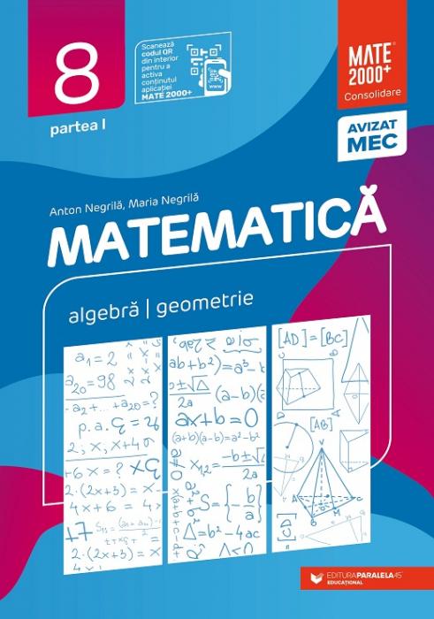 Matematica. Algebra, geometrie. Clasa a VIII-a, partea I. 2021 - 2022 Consolidare [0]