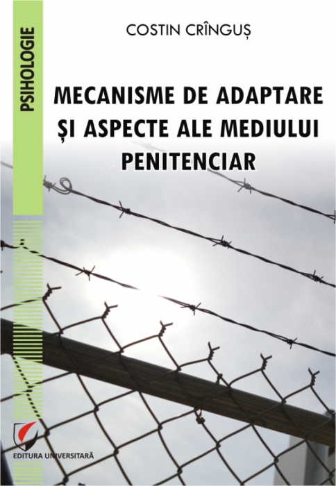 MECANISME DE ADAPTARE SI ASPECTE ALE MEDIULUI PENITENCIAR 0