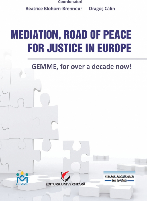 Mediation, Road of Peace for Justice in Europe. GEMME, for over a decade now! 0