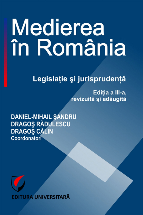 Medierea in Romania. Legislatie si jurisprudenta 0
