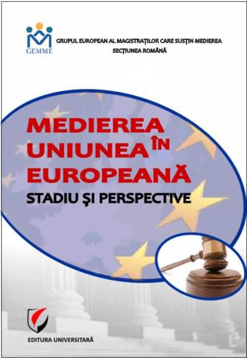 Medierea în Uniunea Europeană. Stadiu și perspective 0