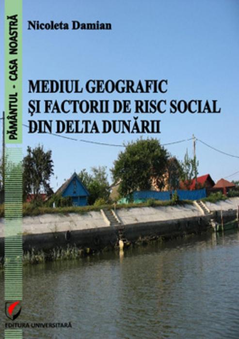 Mediul geografic si factorii de risc social din Delta Dunarii 0