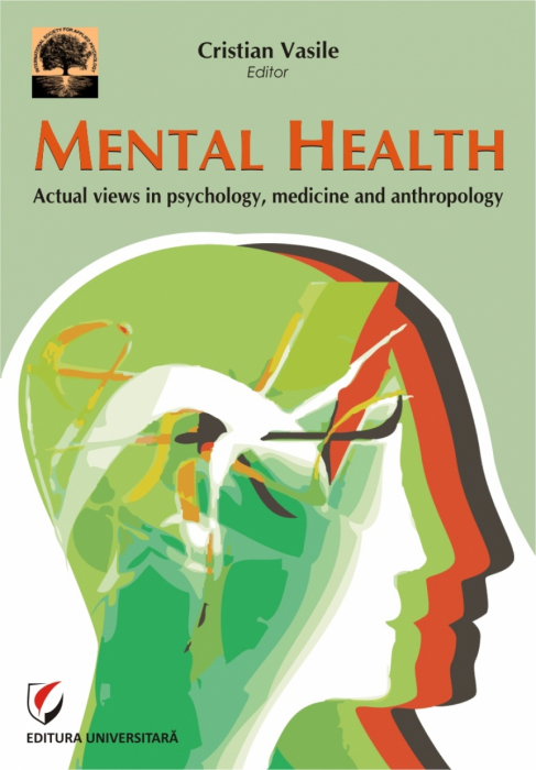 Mental Health. Actual views in psychology, medicine and anthropology 0