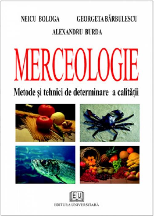 Merceologie. Metode si tehnici de determinare a calitatii 0