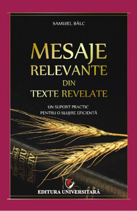Mesaje relevante din texte revelate. Un suport practic pentru o slujire eficientă 0