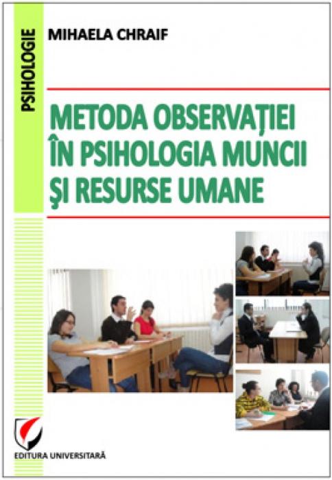 Metoda observatiei in psihologia muncii si resurse umane 0