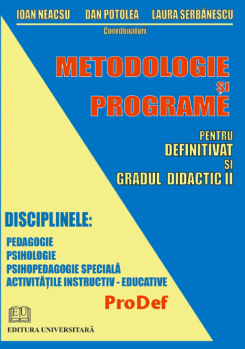 Methodology and Programs for Finals and Second Didactic Degree 0