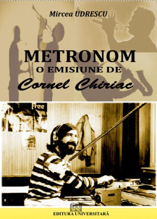 Metronom - o emisiune de Cornel Chiriac 0
