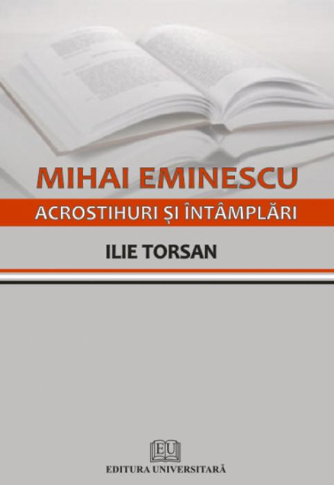Mihai Eminescu - Acrostihuri si intamplari 0