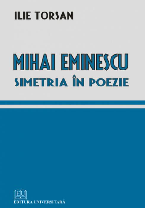 Mihai Eminescu - Simetria in poezie 0