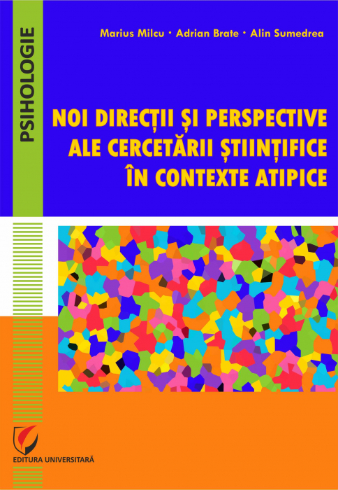 New directions and perspectives of scientific research in atypical contexts [0]