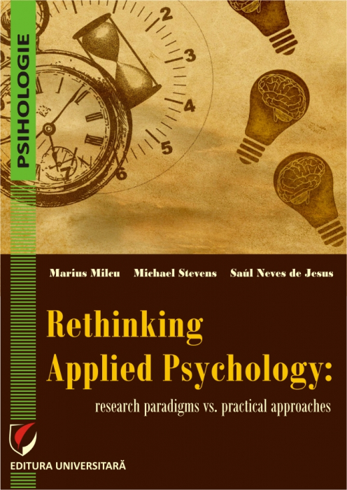 Rethinking applied psychology. Research paradigms vs. practical approaches [0]