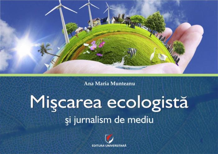 Miscarea ecologista si jurnalism de mediu 0