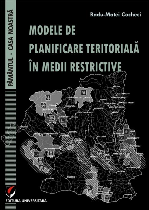 MODELE DE PLANIFICARE  TERITORIALA IN MEDII RESTRICTIVE 0