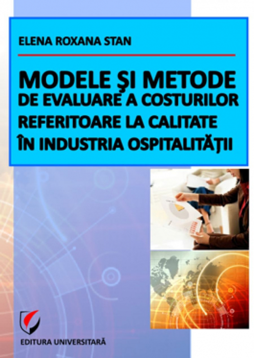 Models and methods for evaluating the quality costs in the hospitality industry 0